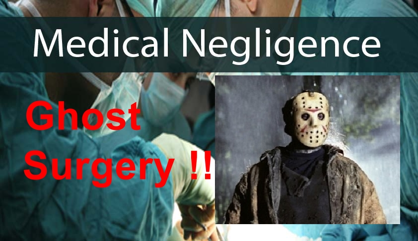 Ghost Surgery - a crime performed by Surgeons behind closed doors of an Operation Theater on an Unconscious Patients
