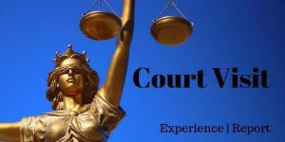 Court Visit Experience - report