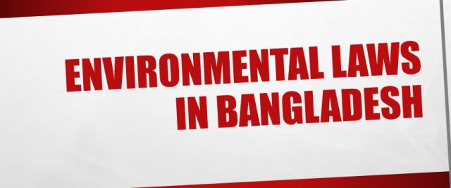 Environmental Laws in Bangladesh