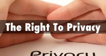 Right to Privacy: Fundamentally Ours