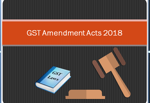What are the key highlights of GST (Amendment) Act 2018?