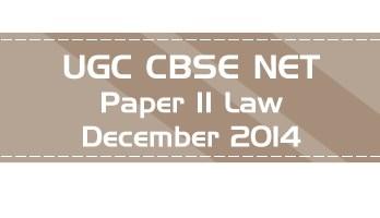 2014 December Previous Paper 2 Law UGC NET CBSE - LawMint.com