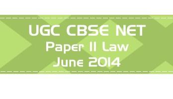 2014 June Previous Paper 2 Law UGC NET CBSE - LawMint.com