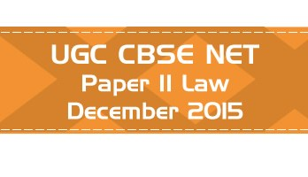2015 December Previous Paper 2 Law UGC NET CBSE LawMint.com
