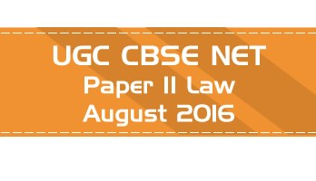 2016 August Previous Paper 2 Law UGC NET CBSE LawMint.com