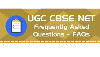 UGC NET CBSE NET Complete List of Frequently Asked Questions