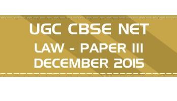 UGC NET Law Paper 3 Previous Question Paper III Mock Test DECEMBER 2015 LawMint