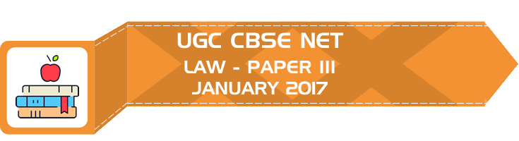 UGC NET Law Paper 3 Previous Question Paper III Mock Test JANUARY 2017 LawMint