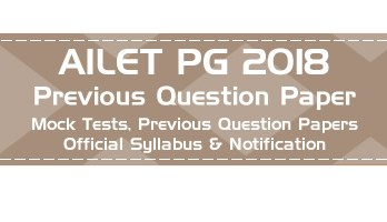 NLU Delhi AILET 2018 PG LLM Entrance previous question paper Mock Tests