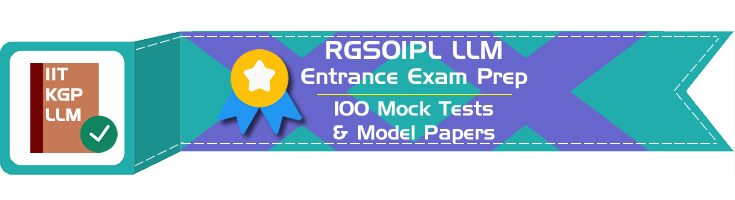 RGSOIPL LLM Entrance IIT KGP Rajiv Gandhi School of Intellectual Property Law Entrance Exam Practice Pack