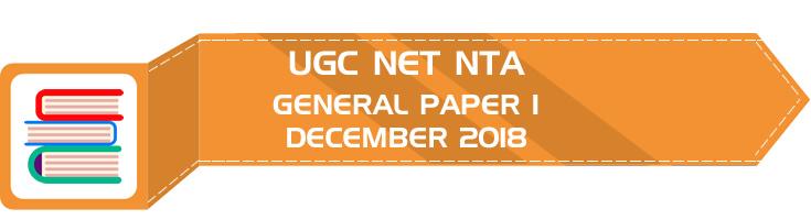 UGC NET NTA GENERAL Paper 1 DECEMBER 2018 OFFICIAL LawMint