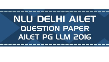 pg ailet llm previous question paper nlu delhi entrance ailet llm 2016 - LawMint