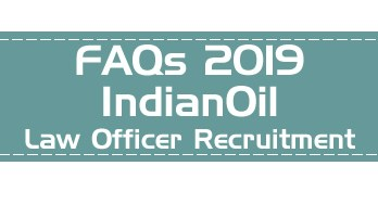 Official FAQs IndianOil Law Officer Recruitment CLAT 2019 PG LLM PSU recruitment through CLAT - LawMint