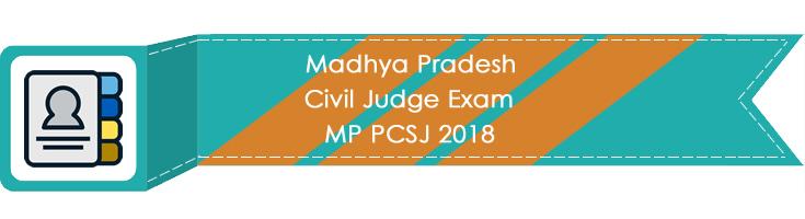 Madhya Pradesh Civil Judge Exam MP PCSJ 2018 LawMint.com