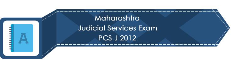 Maharashtra Judicial Services Exam PCS J 2012 LawMint.com Judiciary Exam Mock Tests Civil Judge Previous Papers Legal Test Series MCQs Study Material Model Papers