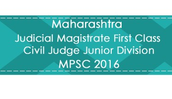 Maharashtra MPSC JMFC CJJD Judge Magistrate Exam 2016 Previous Question Paper Test Series Mock Test Syllabus & Study Material