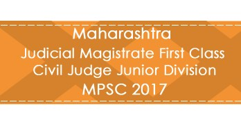 Maharashtra MPSC JMFC CJJD Judge Magistrate Exam 2017 Previous Question Paper Test Series Mock Test Syllabus & Study Material