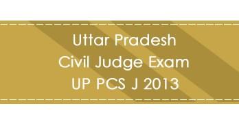 Uttar Pradesh Civil Judge Exam UP PCS J 2013 LawMint.com