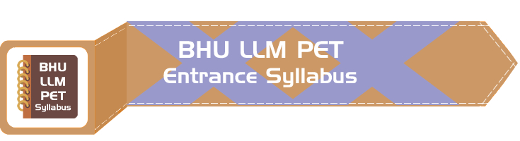 BHU LLM Entrance Syllabus Mock Tests Series Previous Year Question Papers Model Paper