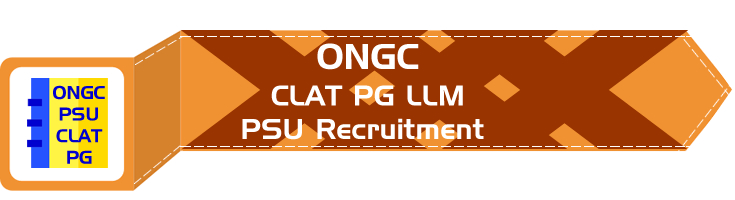 ONGC PSU Recruitment CLAT PG syllabus GD PI GT Eligibility Age Limit Details Mock Test