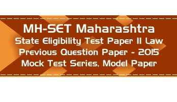 MH SET Maharashtra State Eligibility Test Previous Question Paper Law 2015 P II Mock Test Series Model Papers