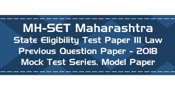 MH SET Maharashtra State Eligibility Test Previous Question Paper Law 2018 P III Mock Test Series Model Papers