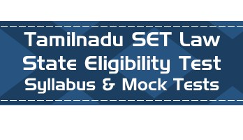 TN SET Law Tamil Nadu State Eligibility Test Law Syllabus Age limit Eligibility Mock Tests Model Papers Previous Papers