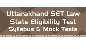 USET Law Uttarakhand State Eligibility Test Law Syllabus Eligibility Mock Tests Model Papers Previous Papers