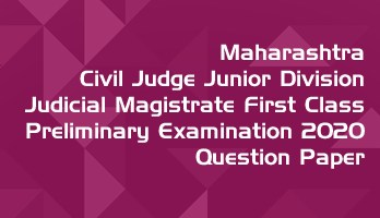Maharashtra Civil Judge Junior Division Judicial Magistrate First Class Preliminary Examination 2020 Previous Question Paper Answer Key Mock Test Series MPSC