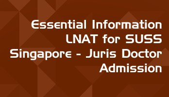 Essential Information LNAT for SUSS Singapore Juris Doctor JD Admission LawMint