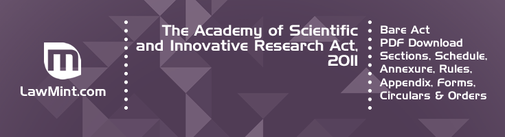 The Academy of Scientific and Innovative Research Act 2011 Bare Act PDF Download 4