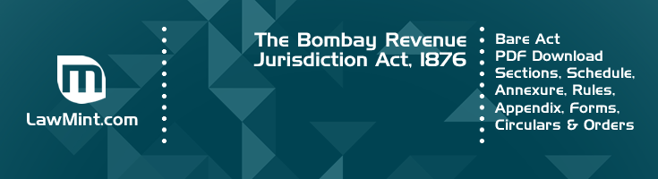 The Bombay Revenue Jurisdiction Act 1876 Bare Act PDF Download 2