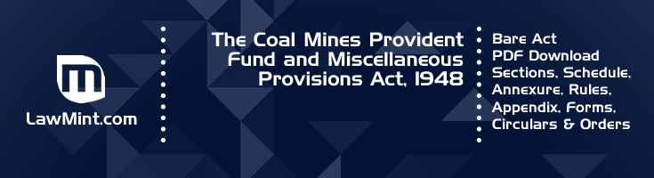 The Coal Mines Provident Fund and Miscellaneous Provisions Act 1948 Bare Act PDF Download 2