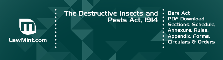 The Destructive Insects and Pests Act 1914 Bare Act PDF Download 2