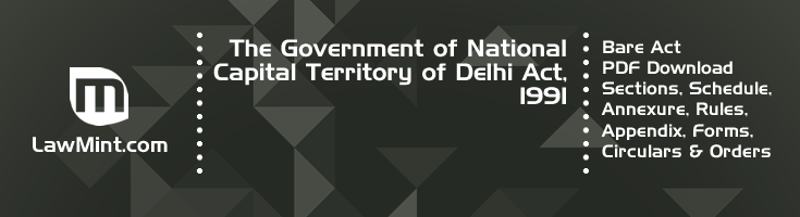 The Government of National Capital Territory of Delhi Act 1991 Bare Act PDF Download 2