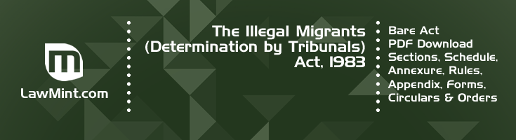 The Illegal Migrants Determination by Tribunals Act 1983 Bare Act PDF Download 2