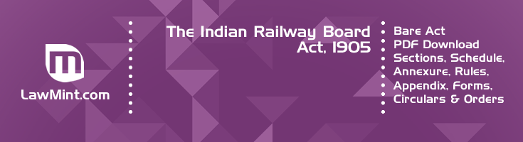 The Indian Railway Board Act 1905 Bare Act PDF Download 2