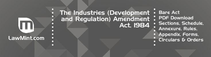 The Industries Development and Regulation Amendment Act 1984 Bare Act PDF Download 2