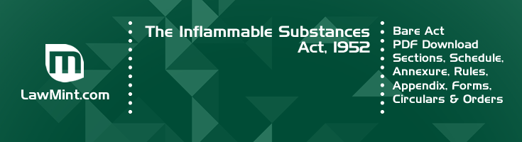 The Inflammable Substances Act 1952 Bare Act PDF Download 2