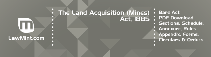 The Land Acquisition Mines Act 1885 Bare Act PDF Download 2