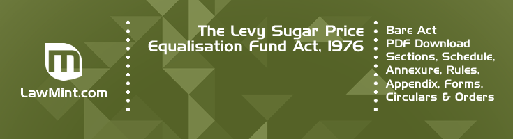 The Levy Sugar Price Equalisation Fund Act 1976 Bare Act PDF Download 2