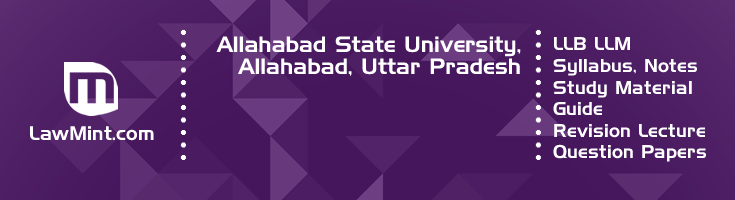 Allahabad State University LLB LLM Syllabus Revision Notes Study Material Guide Question Papers 1