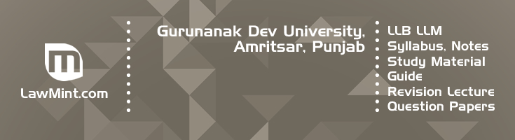 Gurunanak Dev University LLB LLM Syllabus Revision Notes Study Material Guide Question Papers 1