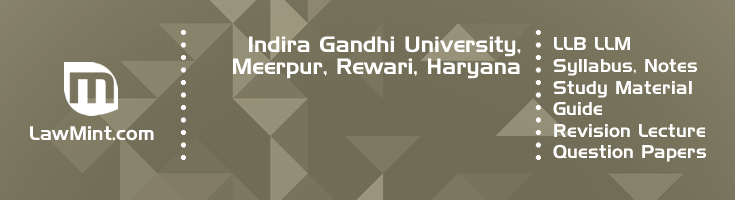 Indira Gandhi University Meerpur LLB LLM Syllabus Revision Notes Study Material Guide Question Papers 1