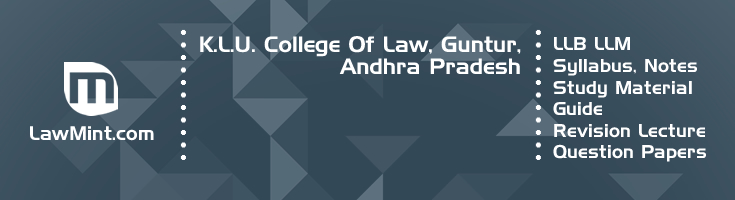 K L U College Law LLB LLM Syllabus Revision Notes Study Material Guide Question Papers 1