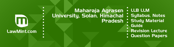 Maharaja Agrasen University LLB LLM Syllabus Revision Notes Study Material Guide Question Papers 1
