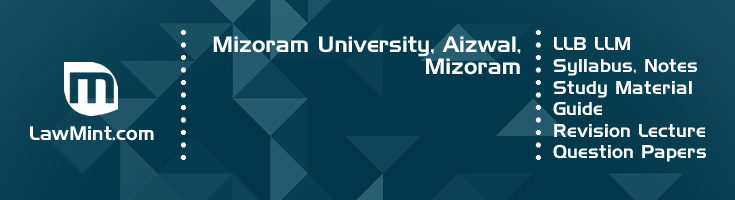 Mizoram University LLB LLM Syllabus Revision Notes Study Material Guide Question Papers 1