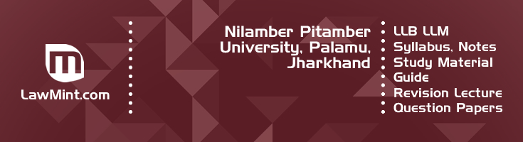 Nilamber Pitamber University LLB LLM Syllabus Revision Notes Study Material Guide Question Papers 1