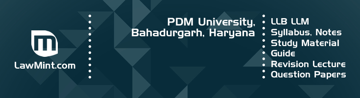 PDM University LLB LLM Syllabus Revision Notes Study Material Guide Question Papers 1