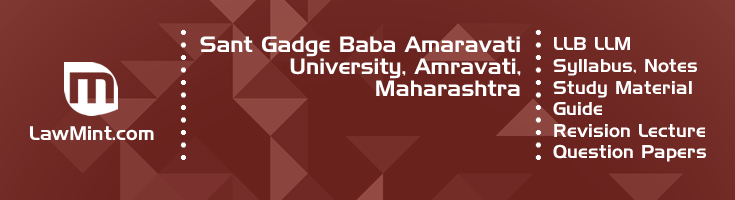 Sant Gadge Baba Amaravati University LLB LLM Syllabus Revision Notes Study Material Guide Question Papers 1